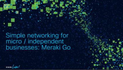 Cisco partner viewpoint: Meraki